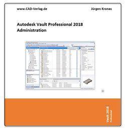 Vault Professional 2018 Administration von Kronas,  Jürgen