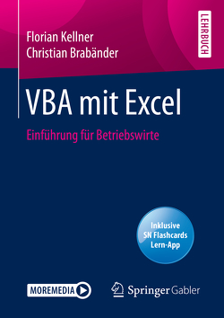 VBA mit Excel von Brabänder,  Christian, Kellner,  Florian