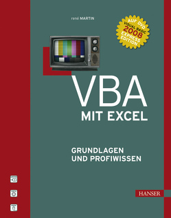 VBA mit Excel Grundlagen und Profiwissen von Märtin,  René