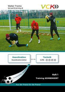 VCK 33 Training kombiniert; Heft 1 von Franta,  Walter