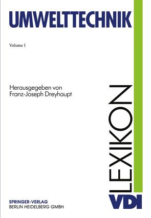 VDI-Lexikon Umwelttechnik von Dreyhaupt,  Franz-Josef