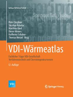 VDI-Wärmeatlas von Kabelac,  Stephan, Kind,  Matthias, Mewes,  Dieter, Schaber,  Karlheinz, Stephan,  Peter, Wetzel,  Thomas