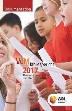 VdM – Jahresbericht. Berichte des Bundesvorstandes, der Bundesgeschäftsstelle,… / VdM Jahresbericht 2017