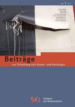 VDR-Beiträge zur Erhaltung von Kunst- und Kulturgut von Verband der Restauratoren e.V.