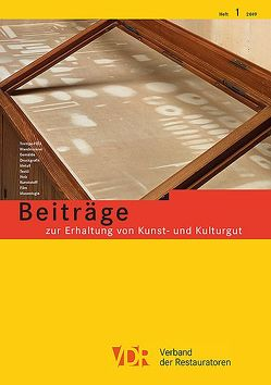 VDR Beiträge zur Erhaltung von Kunst- und Kulturgut Heft 1/2019