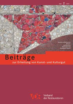 VDR Beiträge zur Erhaltung von Kunst- und Kulturgut Heft 2/2019