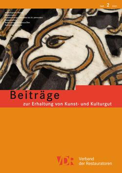 VDR Beiträge zur Erhaltung von Kunst- und Kulturgut Heft 2/2021