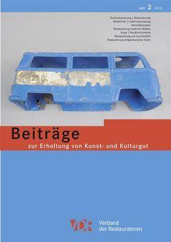 VDR-Beiträge zur Erhaltung von Kunst- und Kulturgut, Heft 2/2013