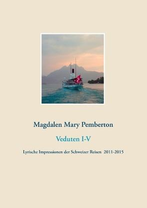 Veduten I-V von Pemberton,  Magdalen Mary