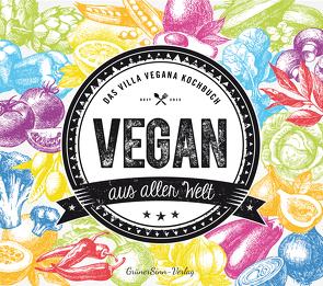 Vegan aus aller Welt von Schmitt,  Jens, Spann,  Miriam