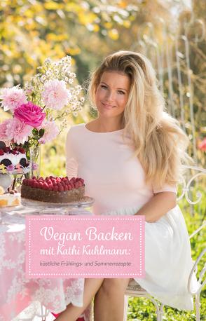 Vegan Backen mit Kathi Kuhlmann von Katharina,  Kuhlmann