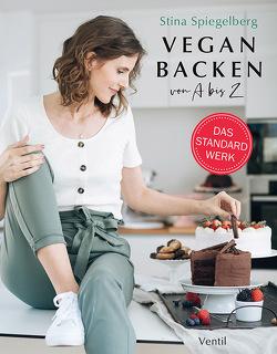 Vegan Backen von A bis Z von Spiegelberg,  Stina