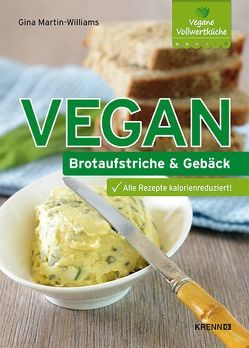 Vegan: Brotaufstriche und Gebäck von Martin-Williams,  Gina
