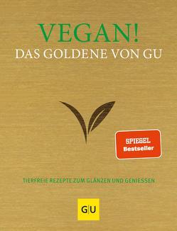 Vegan! Das Goldene von GU von Andreas,  Adriane