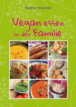 Vegan essen in der Familie von Holunder,  Helene
