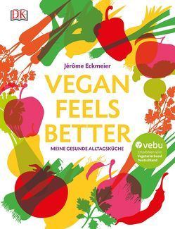 Vegan feels better von Eckmeier,  Jérôme