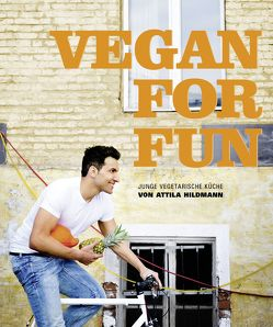 Vegan for Fun – Kindle-Version von Hildmann,  Attila, Vollmeyer,  Simon