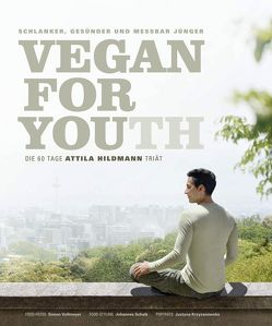 Vegan for Youth – Kindle-Version von Hildmann,  Attila, Schwertner,  Justyna, Vollmeyer,  Simon