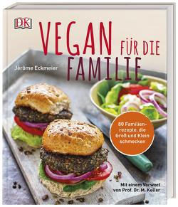 Vegan für die Familie von Eckmeier,  Jérôme