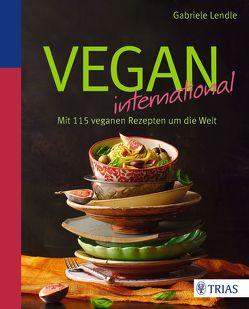 Vegan international von Lendle,  Gabriele