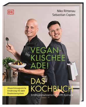 Vegan-Klischee ade! Das Kochbuch von Copien,  Sebastian, Rittenau,  Niko