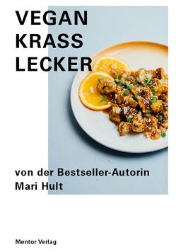 Vegan Krass Lecker von Hult,  Mari