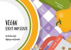 Vegan leicht & lecker von Books,  GreatLife., Patscheider,  Lukas, Patscheider,  Tamara