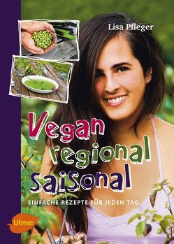 Vegan, regional, saisonal von Pfleger,  Lisa