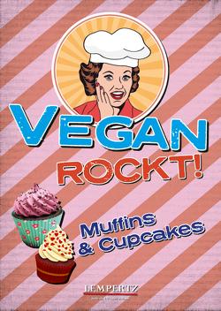 Vegan rockt! Muffins & Cupcakes von Watermann,  Antje