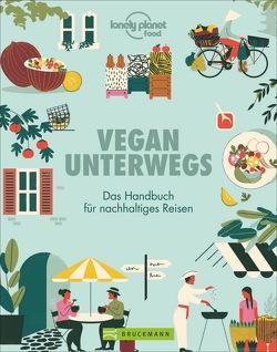 Vegan unterwegs von Lichtner,  Gabriele, Planet,  Lonely