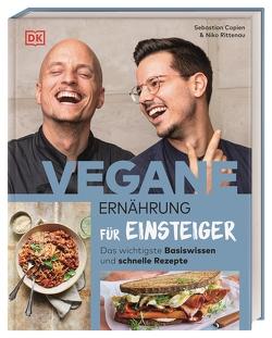 Vegane Ernährung für Einsteiger von Copien,  Sebastian, Rittenau,  Niko