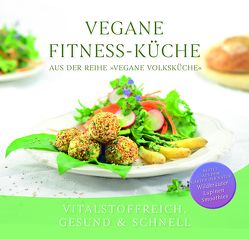 Vegane Fitness-Küche von Gabriele-Verlag Das Wort