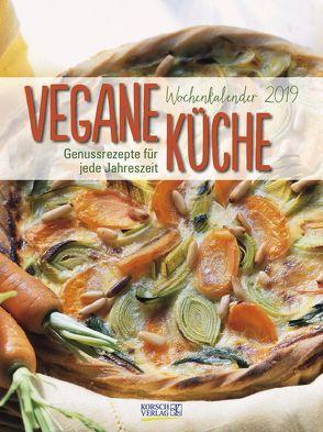 Vegane Küche 2019 von Korsch Verlag