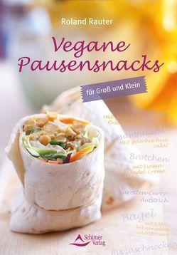 Vegane Pausensnacks von Rauter,  Roland