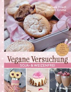 Vegane Versuchung von Emme,  Miriam, Friedl,  Daniela