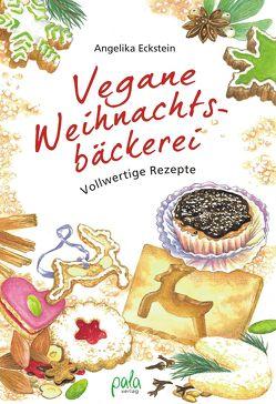Vegane Weihnachtsbäckerei von Eckstein,  Angelika, Metz,  Sabine