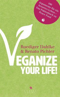 Veganize your life! von Dahlke,  Ruediger, Pichler,  Renato
