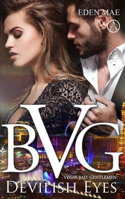 Vegas Bad Gentlemen von Mae,  Eden, Taylor,  Drucie Anne