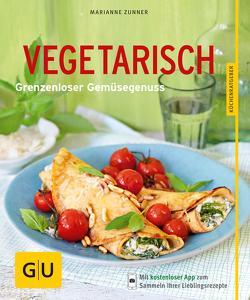 Vegetarisch von Zunner,  Marianne