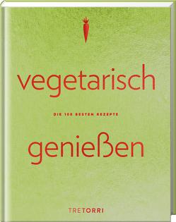 Vegetarisch genießen von Frenzel,  Ralf