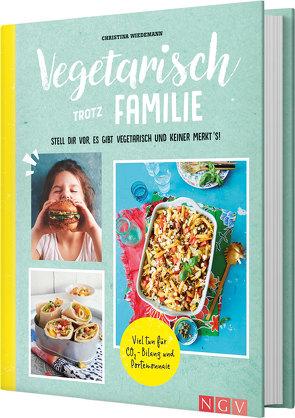 Vegetarisch trotz Familie von Wiedemann,  Christina