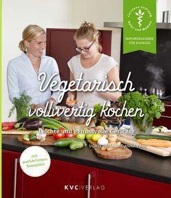 Vegetarisch vollwertig kochen von Bosmann,  Sigrid, Paul,  Anna