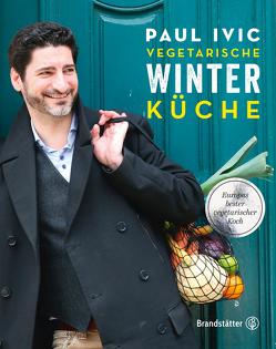 Vegetarische Winterküche von Ivic,  Paul