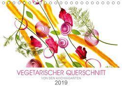 VEGETARISCHER QUERSCHNITT (Tischkalender 2019 DIN A5 quer) von KOCHGIGANTEN