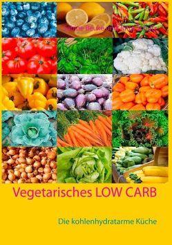 Vegetarisches Low Carb von Beuke,  Sabine, Schütz,  Jutta
