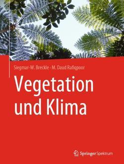 Vegetation und Klima von Breckle,  Siegmar-W., Rafiqpoor,  M. Daud