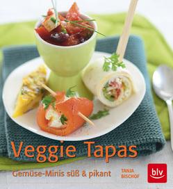 Veggie Tapas von Bischof,  Tanja