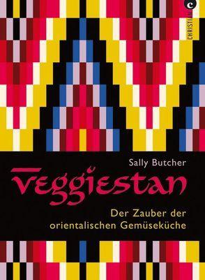 Veggiestan von Butcher,  Sally