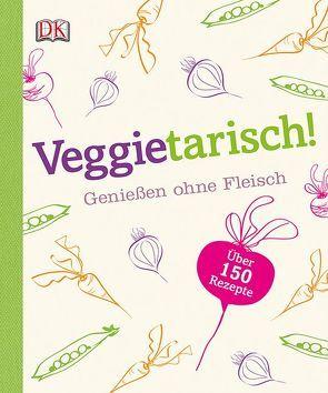 Veggietarisch! von Humphries,  Caroline