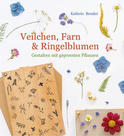 Veilchen, Farn & Ringelblumen von Bender,  Kathrin, Engel,  Jean-Marie